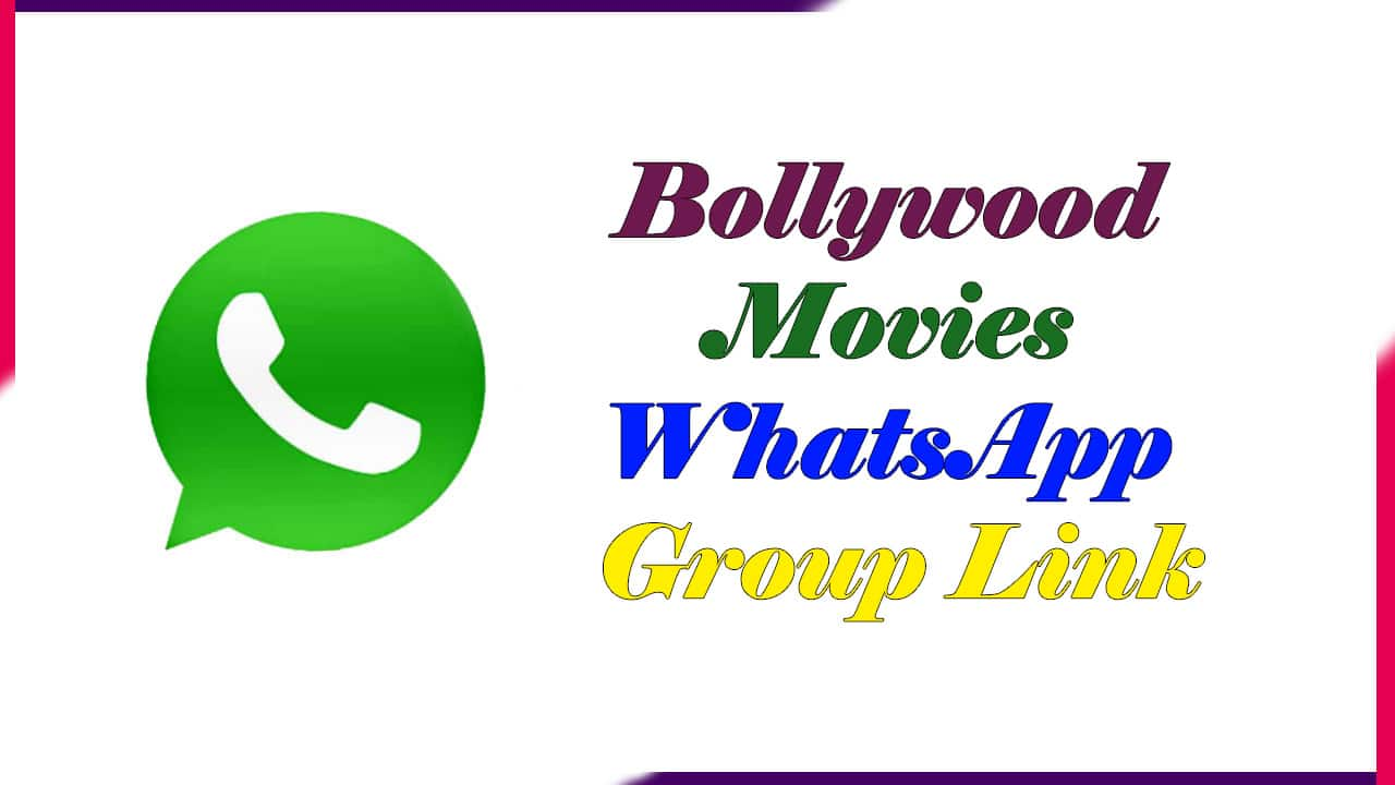 Bollywood Movies Whatsapp Group Link | Active Group 2021