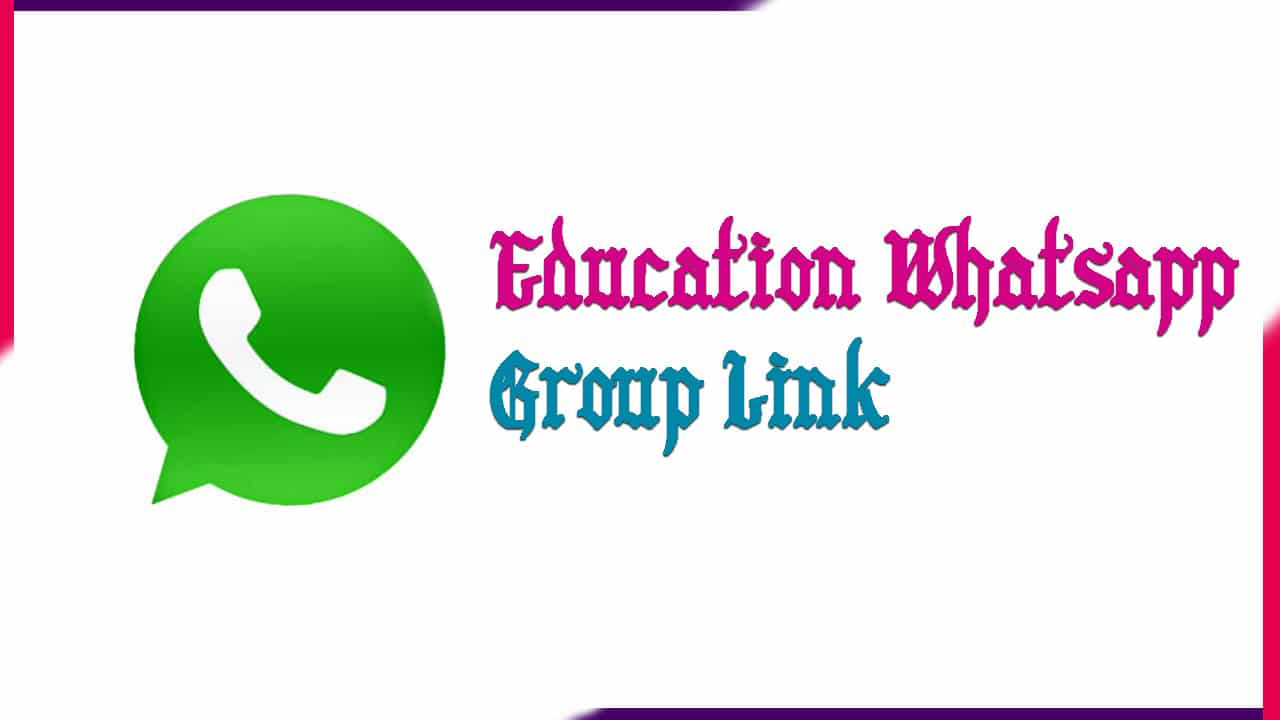 Education Whatsapp Group Link | Active Group 2020