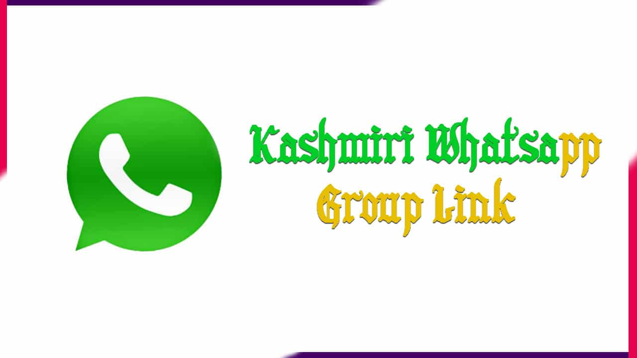 Kashmiri Whatsapp Group Link | Active Group 2021