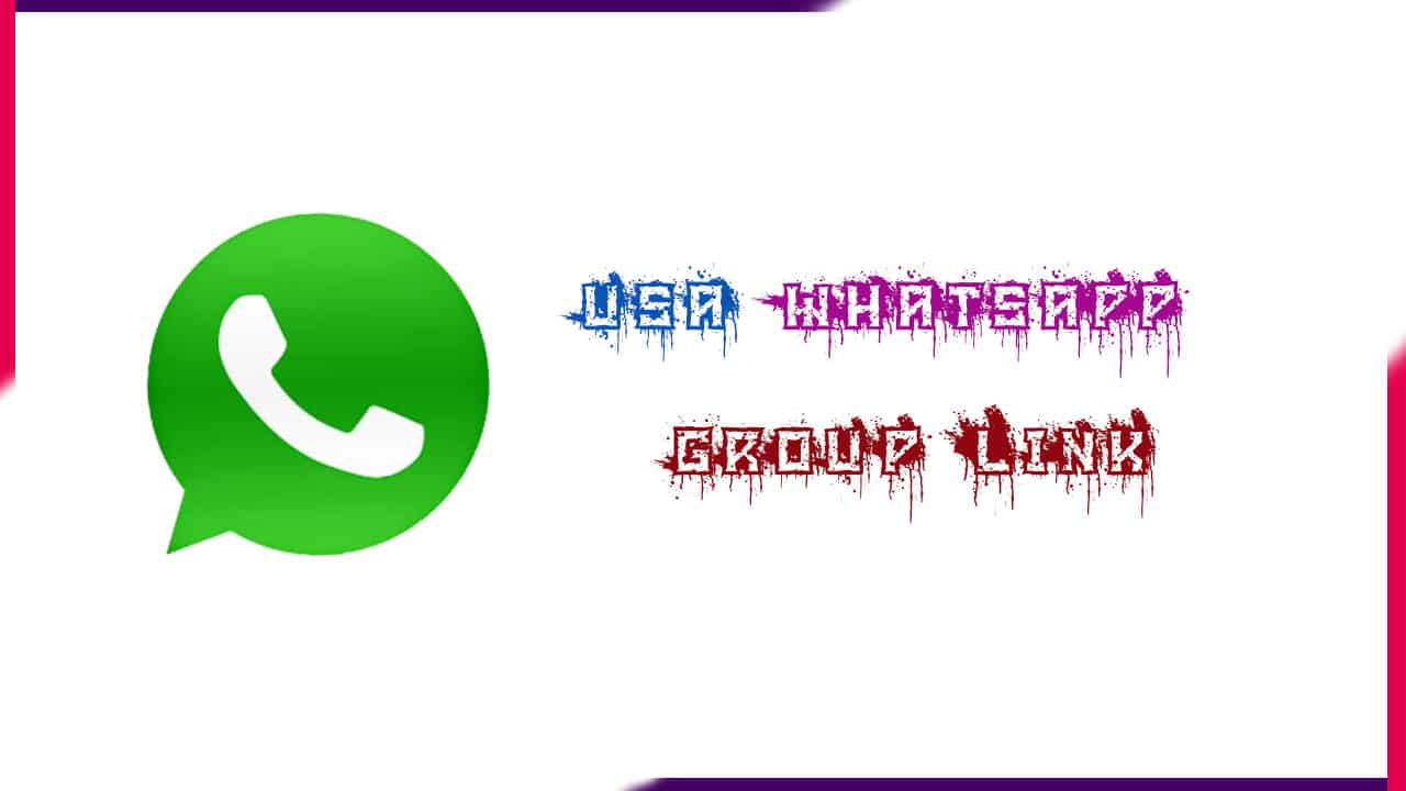 USA Whatsapp Group Link | Active Whatsapp Group Link 2021