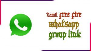 Tamil free fire Whatsapp Group | Active Group 2020