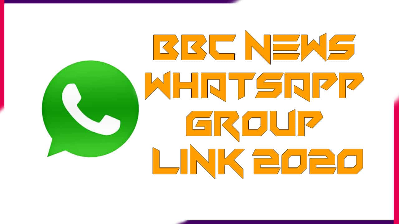 BBC News WhatsApp Group Link 2020