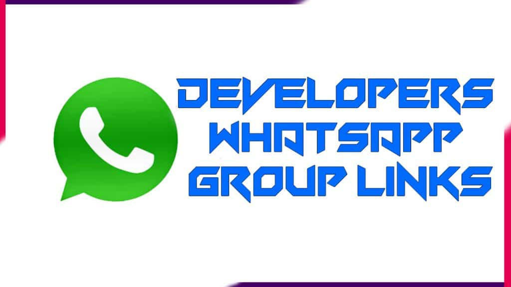 Developers Whatsapp Group links