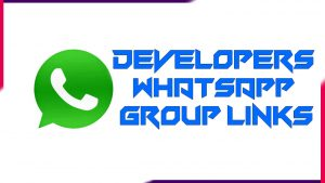 Developers Whatsapp Group links | Active Group 2020