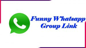 Funny Whatsapp Group Join Link | Active Group In 2020