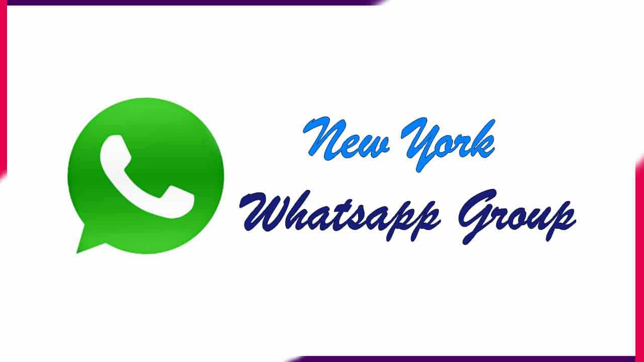 New York Whatsapp Group | Active Group 2020
