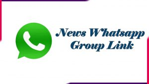 News Whatsapp Group Link | Active Group 2020