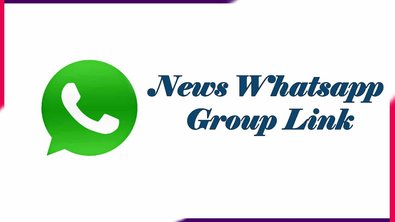 News Whatsapp Group Link | Active Group 2021