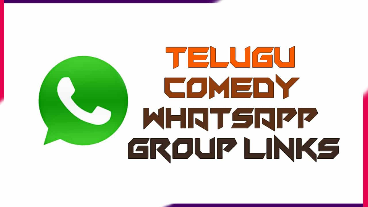 Telugu Comedy Whatsapp Group Links | Active Group 2020